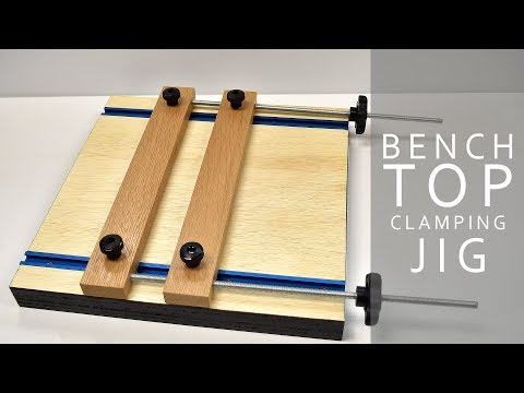 Making A Benchtop Clamp Jig