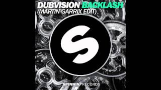 DubVision - Backlash (Martin Garrix Edit)