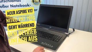 Acer Aspire V17 Nitro VN7 791G geht während dem Betrieb einfach aus