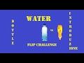 WATER BOTTLE FLIP CHALLENGE CONTINUERA LA SERIE DS mp3