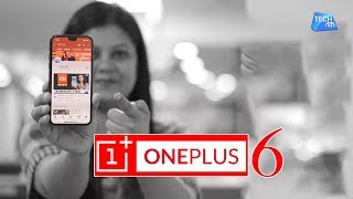 OnePlus 6 : Features, Price & Launch | Tech Tak