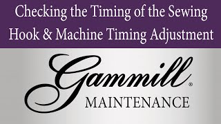checking the timing of the sewing hook and machine timing adjustment 205 4 27 15