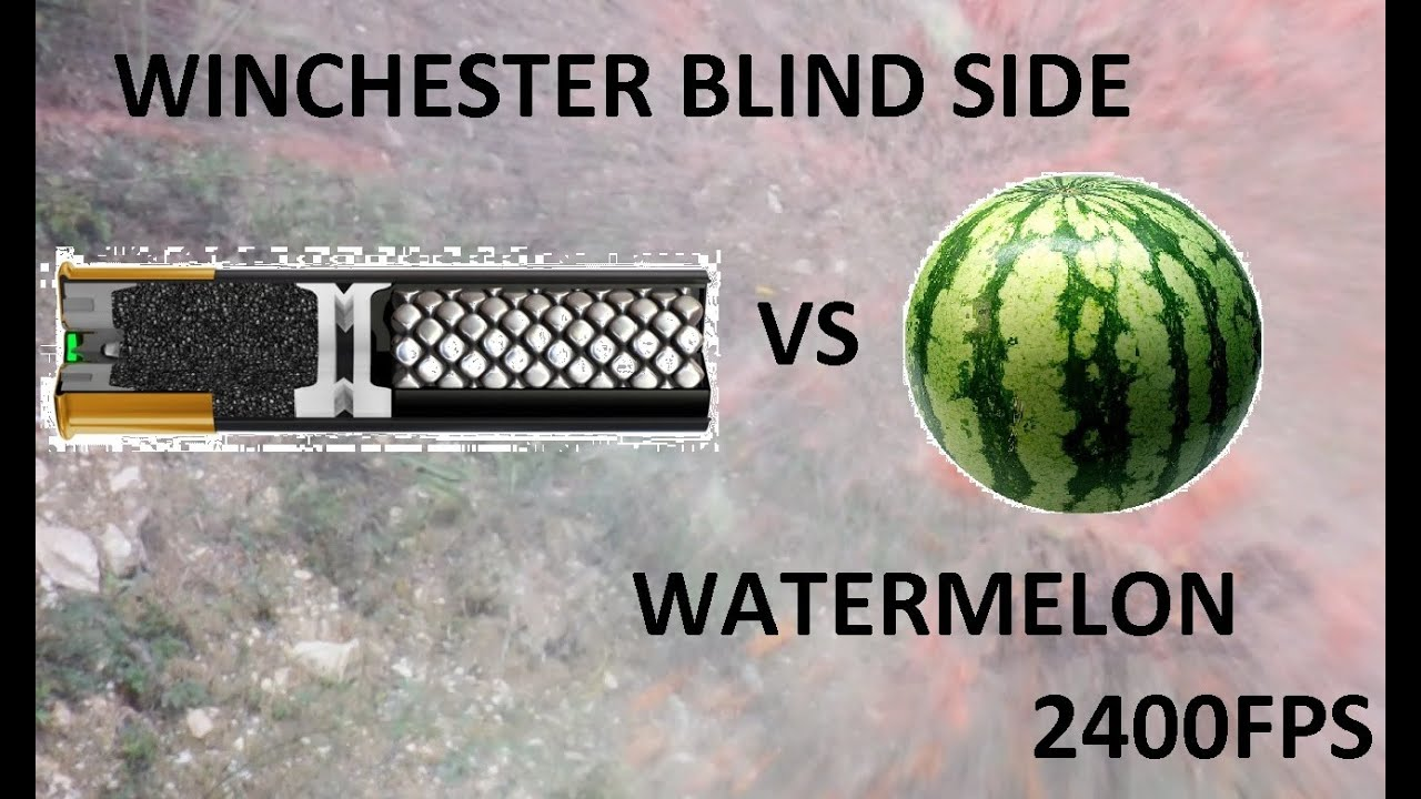 Winchester Blind Side Vs Watermelon Blowing Up 2400fps Youtube