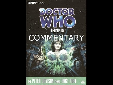 Doctor Who: Terminus Commentary