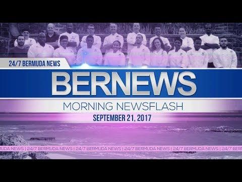 Bernews Morning Newsflash For Thursday, September 21, 2017
