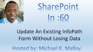How To Edit An Existing InfoPath Template Published To A SharePoint Form Library