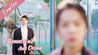 EP24 Trailer ~ The Sweetest Moment In Mountains And Ocean |Mountains and Ocean