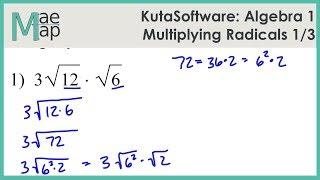 KutaSoftware: Algebra 1- Multiṗlying Radicals Part 1