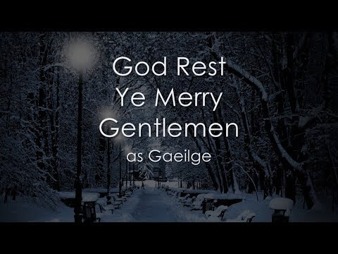 God Rest Ye Merry Gentlemen as Gaeilge - LYRICS + Translation