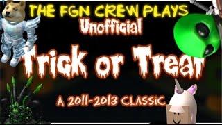 The FGN Crew Plays: Roblox - Trick or Treat 2011-2013 (PC)