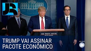 Donald Trump diz que vai assinar pacote de estímulo à economia