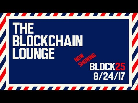 block25 | Segwit, Lightning Network, Atomic Swaps / Smart Contract | the blockchain lounge