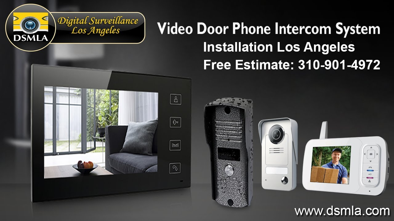 Intercom System Installation Los Angeles | Digital Surveillance Los ...