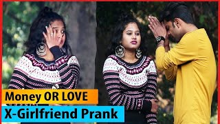 Prank On My EX 'GIRLFRIEND' (Gone Emotional  ) | Money Power | Bagga Pranks