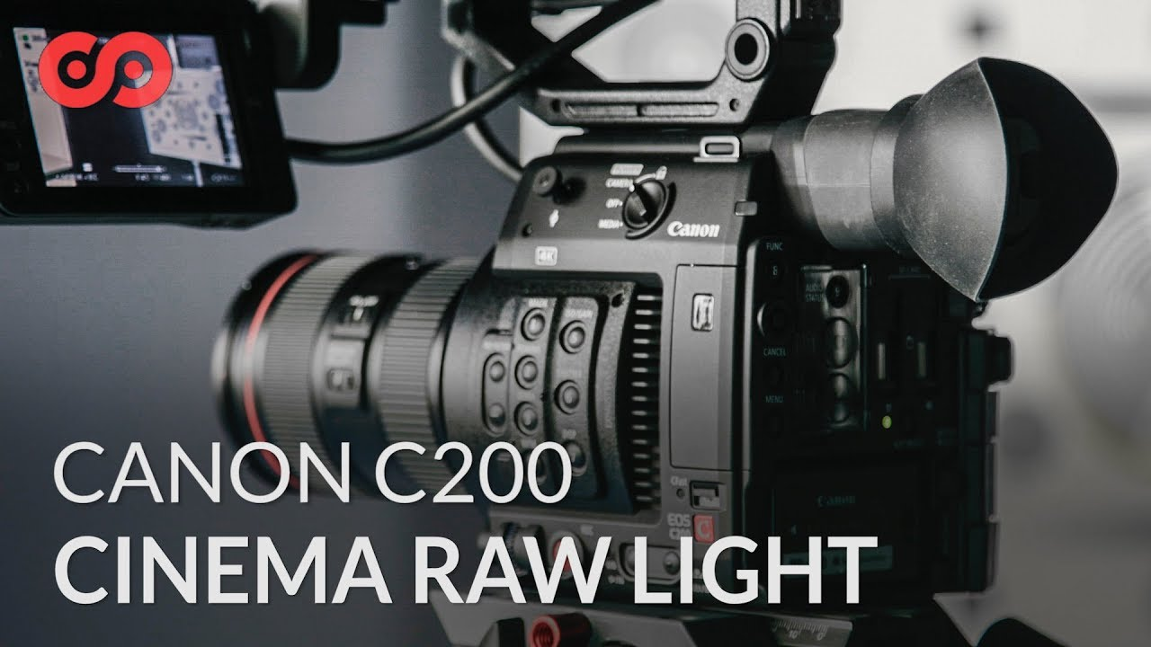 Tips to Shoot and Edit Cinema Raw Light on the Canon C200