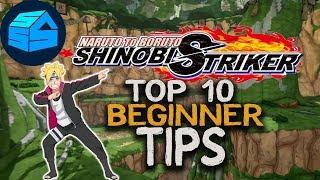 Naruto Shinobi Striker - Top 10 Beginner Tips and Tricks