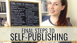 How to Self-Publish Your Book: Final Steps to Publishing + a Checklist