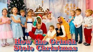Как Гринч украл Рождество Новогодний фильм от англоязычного детского сада Взмах