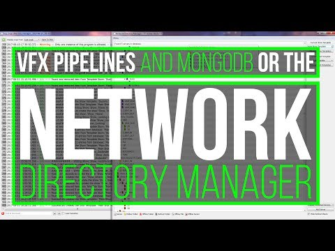 VFX Pipelines & MongoDB - or - the Network Directory Manager