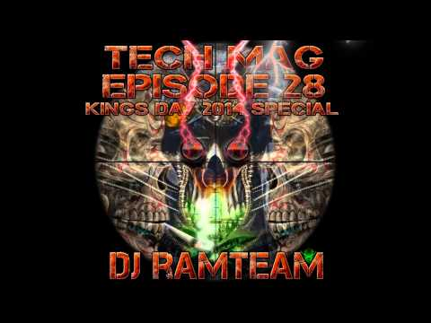 [Tech Mag] Episode 28 - Kings Day 2014 Special [DJ Ramteam]