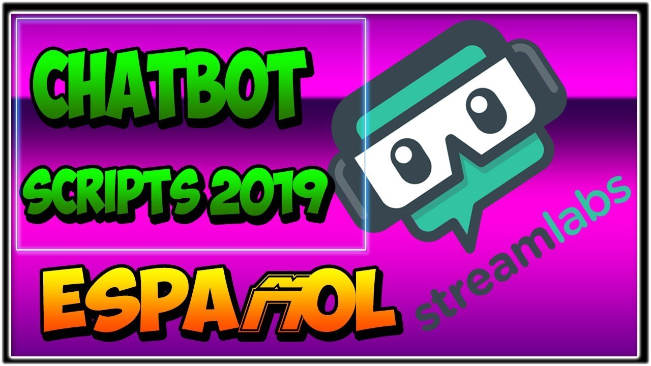 👉 STREAMLABS CHATBOT COMO INSTALAR SCRIPTS (TTS, WELCOME MAT, APEX)