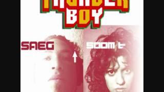 Saeg Selecta-Thunder boy feat SOOM-T