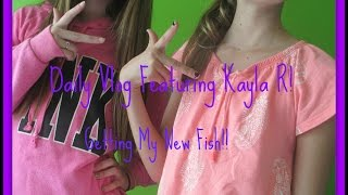 Daily Vlog: Kayla r and getting a new fish! Thumbnail