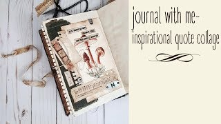 Using your Junk Journal - Inspirational Quote Collage - Journal with Me #2