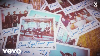 Download KVSH, The Otherz, FRÖEDE - Can't Get Over You (Pseudo Video) Mp3