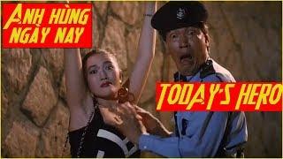 Anh hùng ngày nay-Phim lẻ hồng kông- TODAY'S HERO