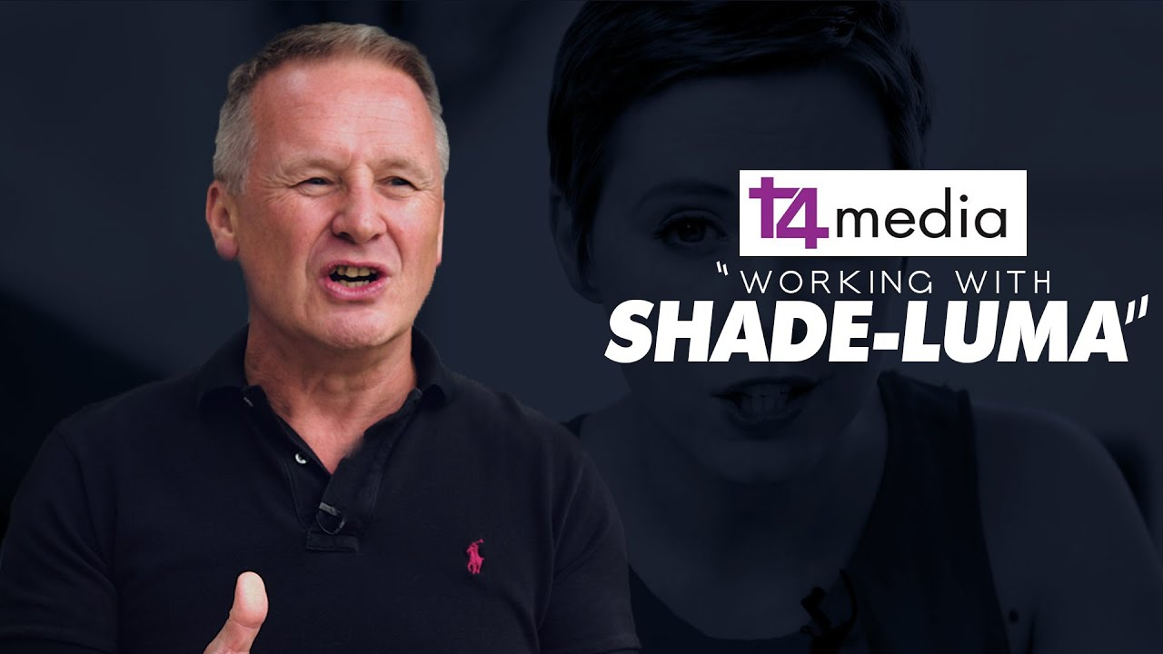 "T4 Media ""Working with Shade-Luma"" - Video testimonial"
