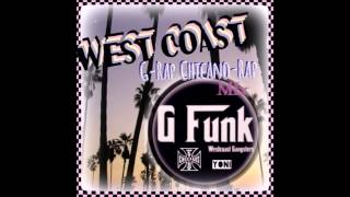 G-Funk  West Coast chicano & gangsta Rap~ mini MIX〜 ♯3