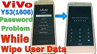 ViVo Y53 Hard Reset Problem/Password Showing While Wipe User Data thumbnail