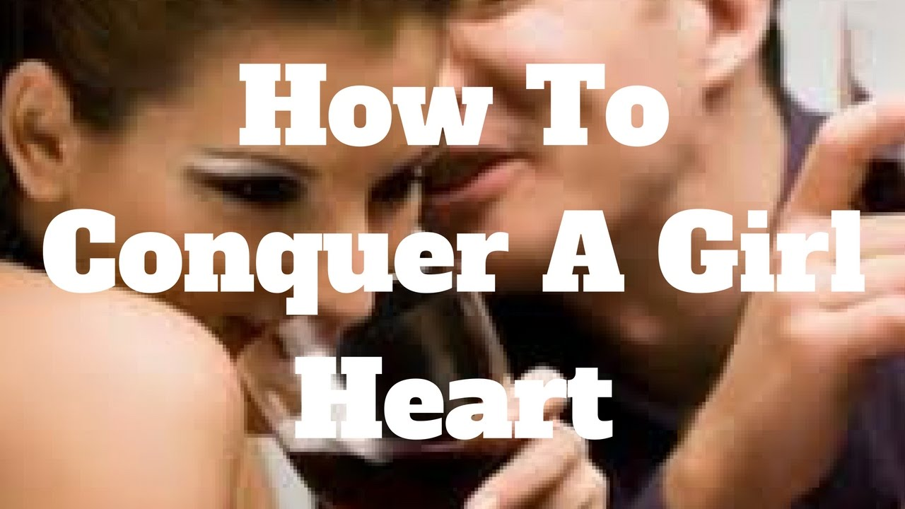How to conquer a girl 48