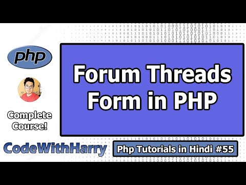 Creating A Form For Forum Threads \u0026 Comments | PHP Tutorial #55