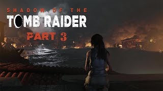 Shadow of the Tomb Raider - The Key of Chak Chel  Walkthrough Part 3 [1080p HD]