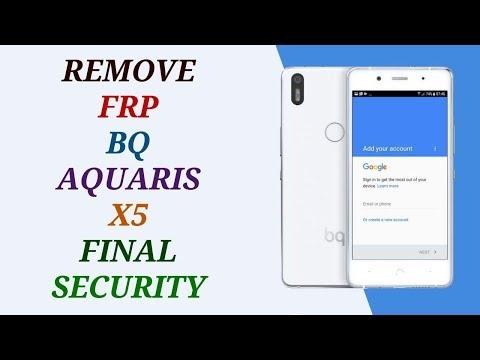 REMOVE FRP BQ AQUARIS X5 / BYPASS GOOGLE ACOUNT  FINAL SECYRITY