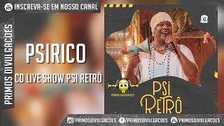 Baixar PSIRICO -CD LIVE SHOW PSI RETRÔ