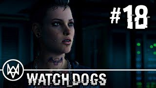 Watch Dogs - Gameplay Walkthrough Part 18 - Mission: A Pit of Paranoia [HD] PS4 1080p