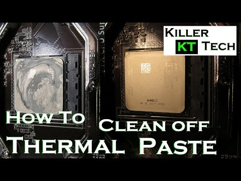 How to remove Thermal Paste from a CPU