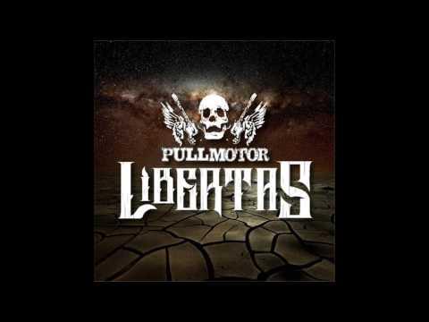 PULLMOTOR - LIBERTAS 2016 (FULL ALBUM)