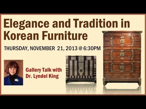 Elegance and Tradition in Korean Furniture - Gallery Talk with Dr. Lyndel King