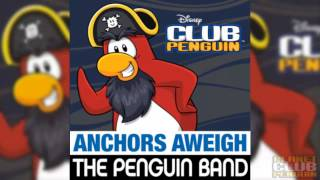 Club Penguin - Anchors Aweigh Full Song