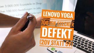 Lenovo Yoga 700-ISK Stecker defekt (20V statt 5V)