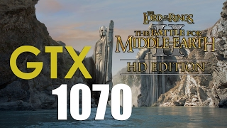 LOTR - The Battle for Middle-earth 2 HD | GTX 1070 | i7 6700k | 1080p 30fps | ULTRA | Gameplay
