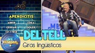 Me Resbala - Giros lingüísticos: Xavier Deltell y Carlos Latre