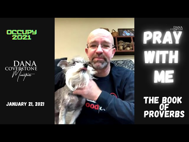 Pray With Me - January 21, 2021 - The Book of Proverbs