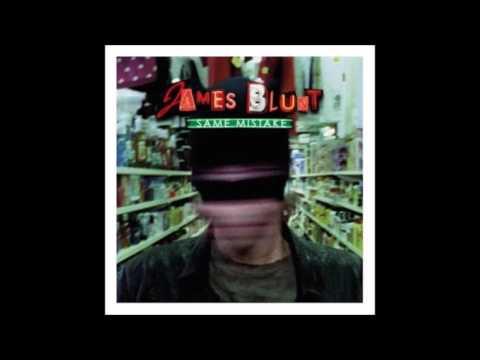 James Blunt - Same Mistake (+ Download da Música)