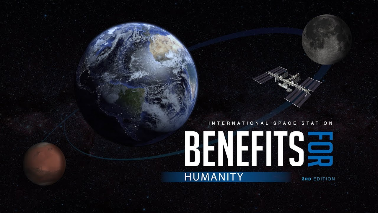 Coming Soon: International Space Station Benefits for Humanity, 3rd Edition