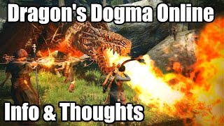 Dragon's Dogma Online: Info & Thoughts